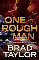 http://j9books.blogspot.ca/2015/12/brad-taylor-one-rough-man.html