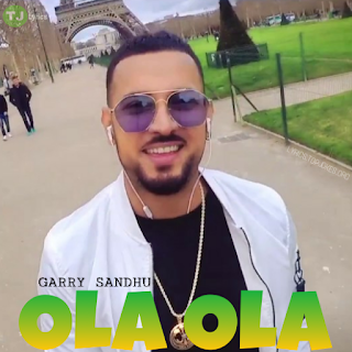 Ola ola by Garry Sandhu | Intense