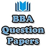 Download Question Papers Of BBA (New) 1ST SEM 2ND SEM 3RD SEM 5TH