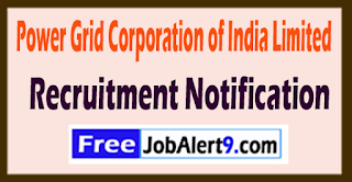 PGCIL Power Grid Corporation of India Limited Recruitment Notification 2017 Last Date 24-06-2017