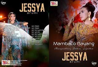 Jessya Arumi – Lupo Mambaco Bayang