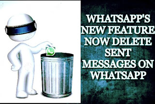delete sent messages, whatsapp new feature