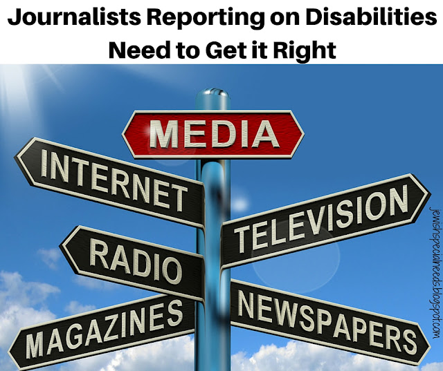 Journalists reporting on disabilities need to get it right; Removing the Stumbling Block