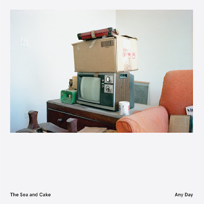 The Sea and Cake – Any Day