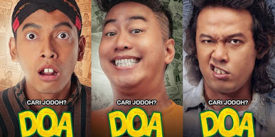 Download Film DOA (Doyok, Otoy, Ali Oncom) Cari Jodoh (2018)  1