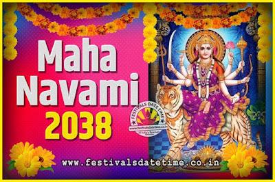 2038 Maha Navami Pooja Date and Time, 2038 Maha Navami Calendar
