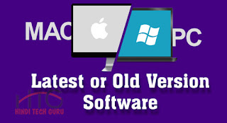 Mac and Windows Ke Latest or Old Version Software Download Kare