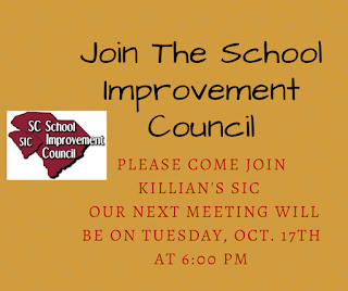 Please come join Killan's SIC (School Improvement Council). Our next meeting will be on Tuesday, Oct. 17th at 6:00 pm