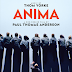 ANIMA Advance Screening Passes!