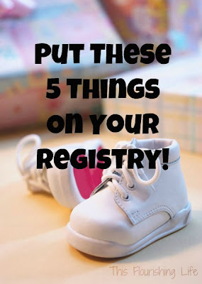 Are You Expecting? Put These 5 Things On Your Baby Registry!