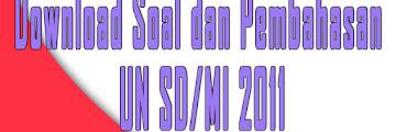Download Soal dan Pembahasan UN SD/MI 2011