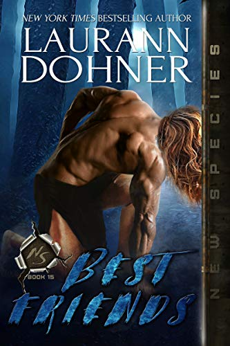 Best Friends (New Species Book 15) by Laurann Dohner (PNR)