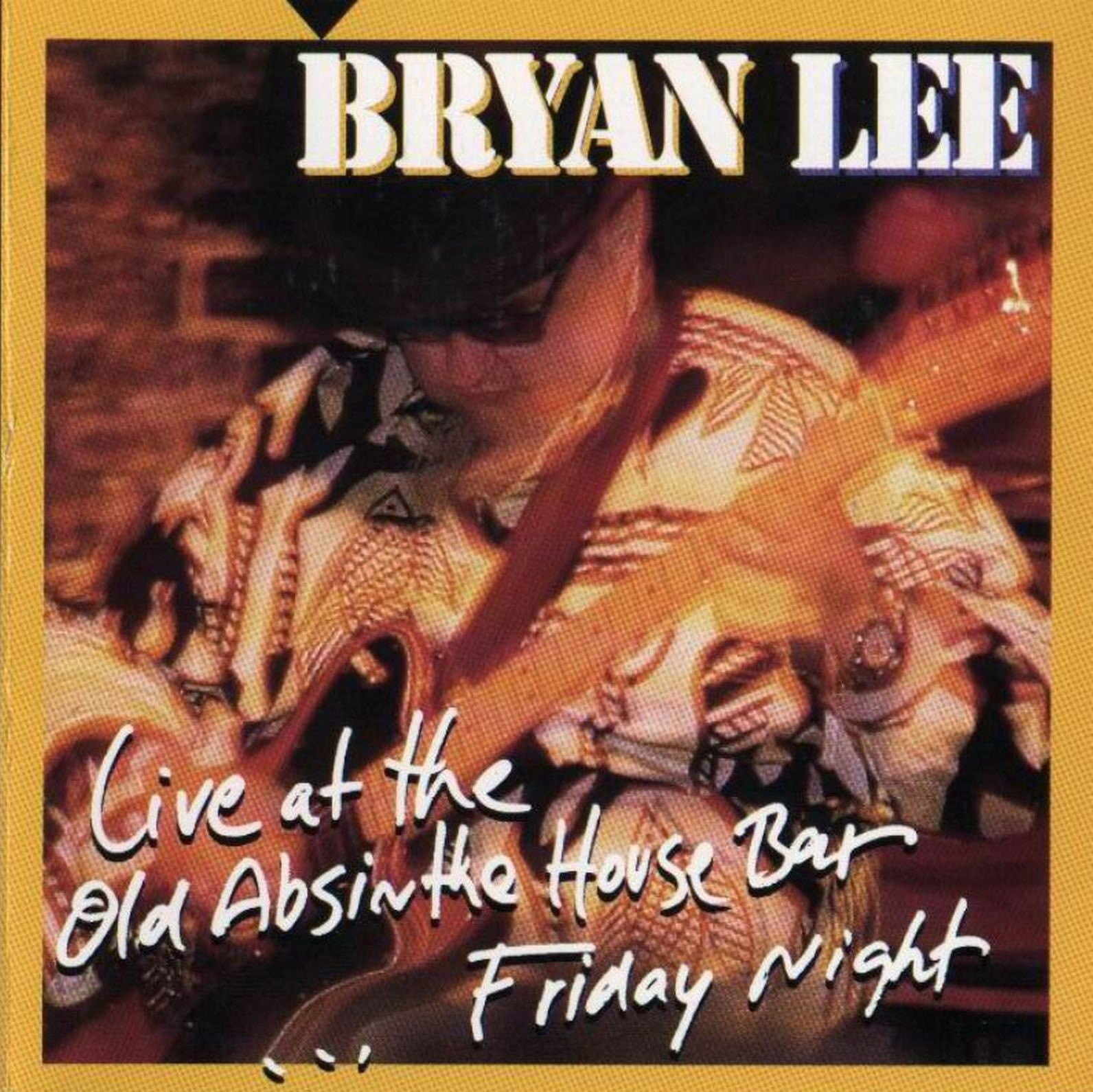 101bluesllegar ii bryan lee live at the old absinthe for Classic house 1998