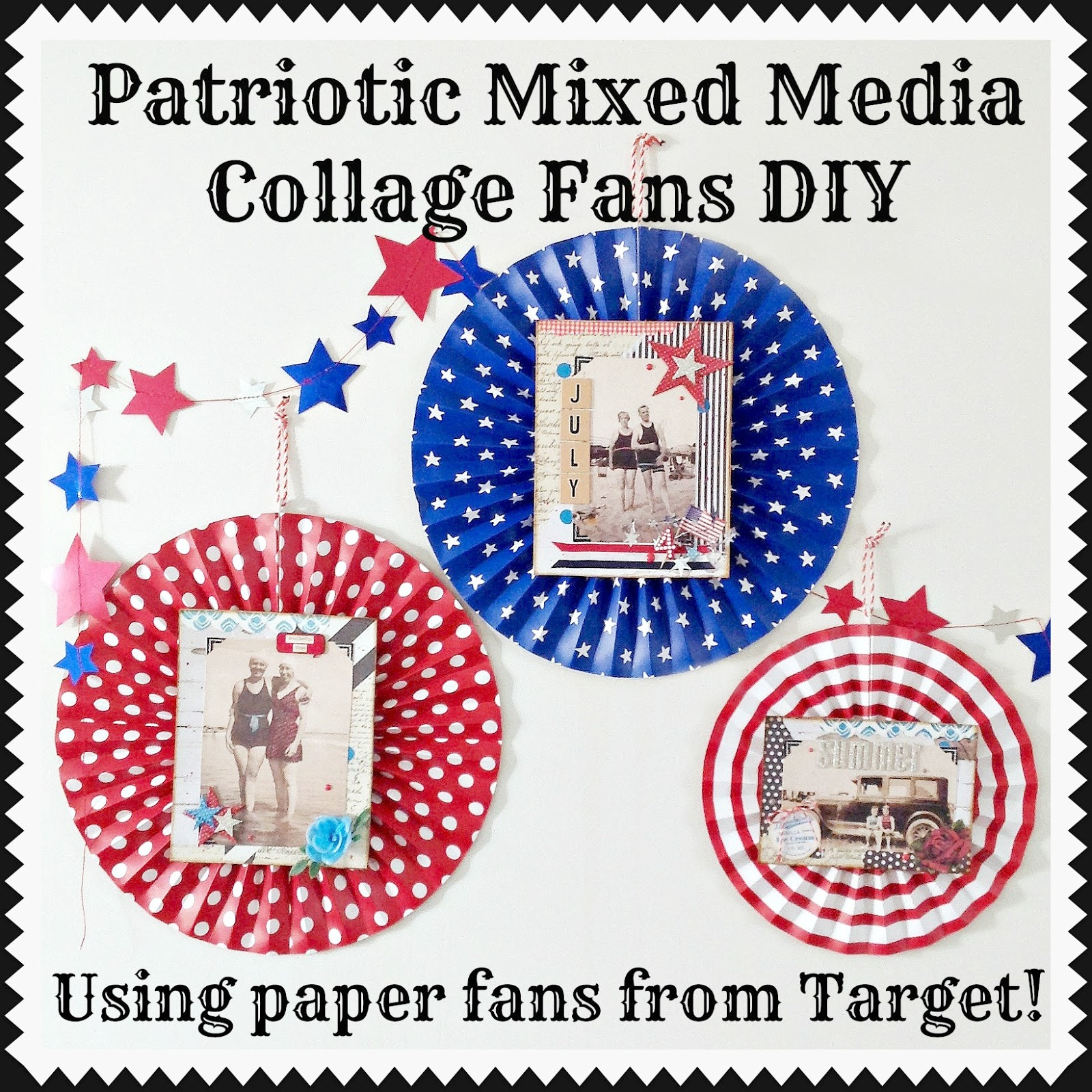Patriotic Mixed Media Collage Fan Decorations DIY (using pre