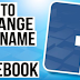 How to Change A Facebook Profile Name