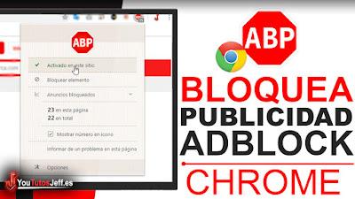 Como Descargar Adblock Plus para Chrome - Bloquear Publicidad