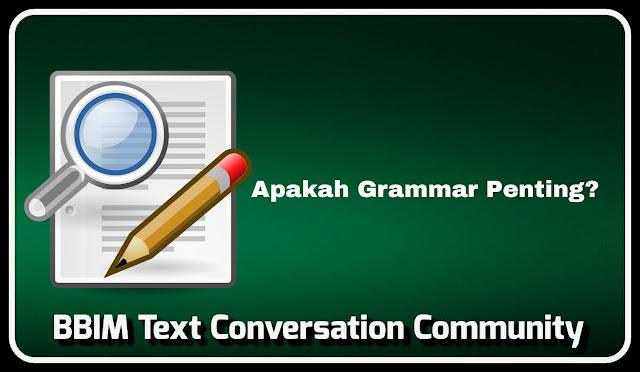 Perlukah belajr Grammar Bahasa Inggris?
