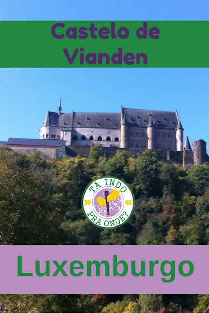 Castelo de Vianden, no interior de Luxemburgo