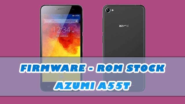 rom stock Azumi A55T