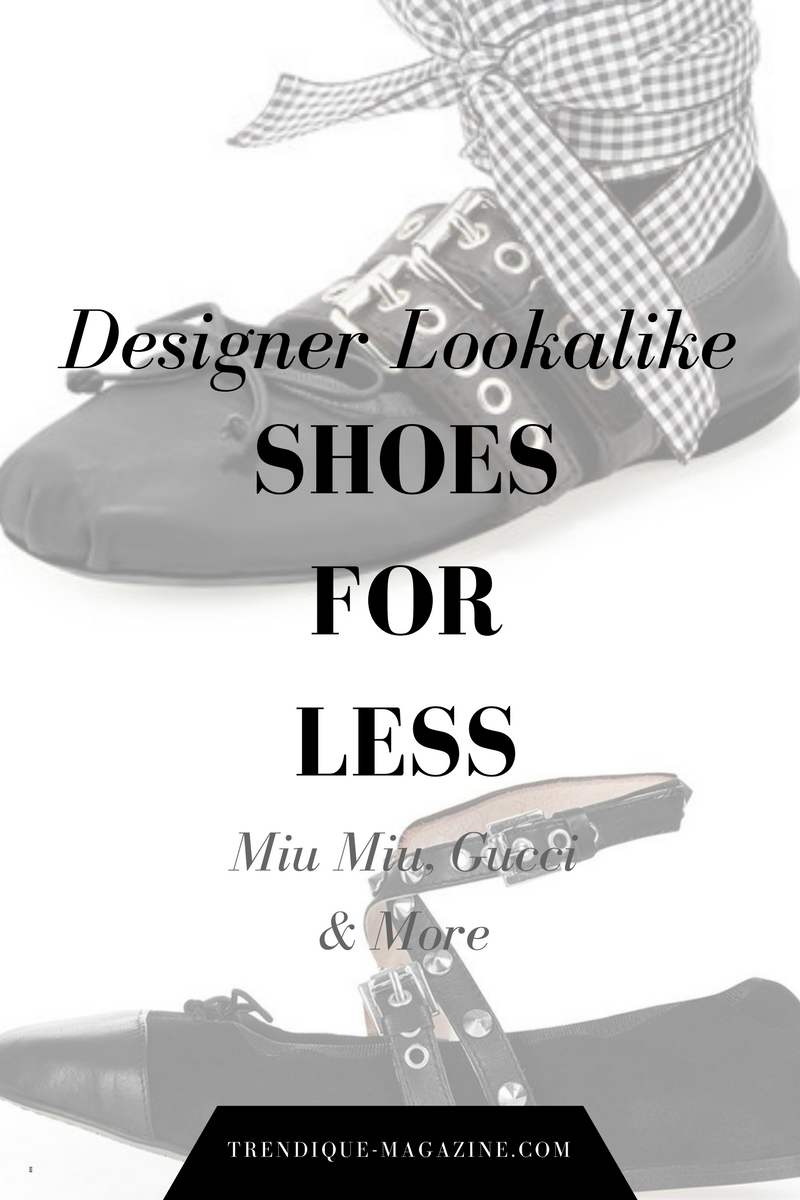 designer lookalike shoes for less miu miu gucci and