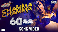 Chamma Chamma Full Songs