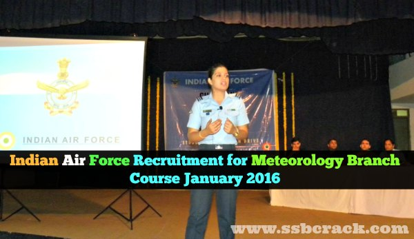 Indian Air Force Recruitment for Meteorology Branch Course