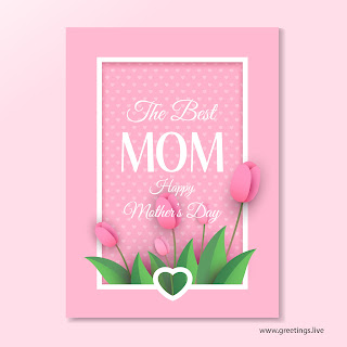 the best mom happy mothers day greetings