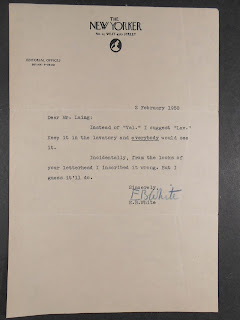 "A typed letter on New Yorker letterhead reading, in full ""Dear. Mr. Laing: Instead of 'Val.' I suggest 'Lav.' Keep it in the lavatory and everybody would see it. Incidentally, from the looks of your letterhead I inscribed it wrong. But I guess it'll do. Sincerely, E.B. White."""