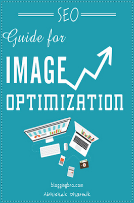 Blogging Bro Guide - SEO Guide For Image Optimization