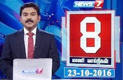 News 8PM | 23.10.16 | News7 Tamil