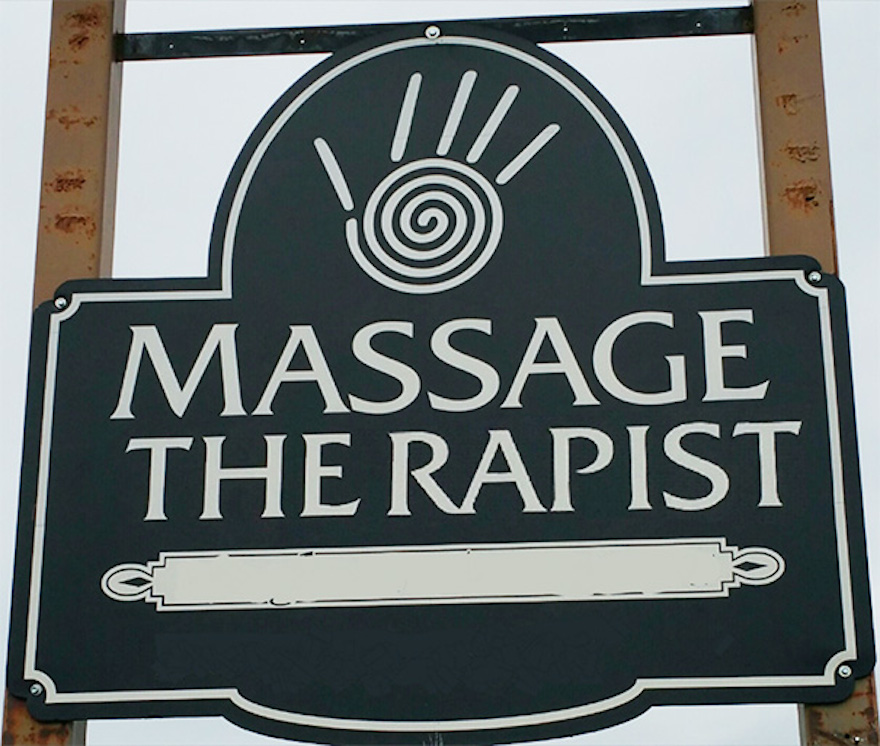 16 Times Bad Letter Spacing Made All The Difference - Want To Head Over To Massage The Rapist?