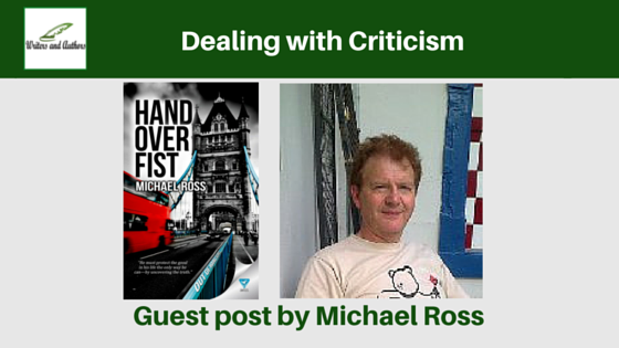 Dealing with Criticism, guest post by Michael Ross