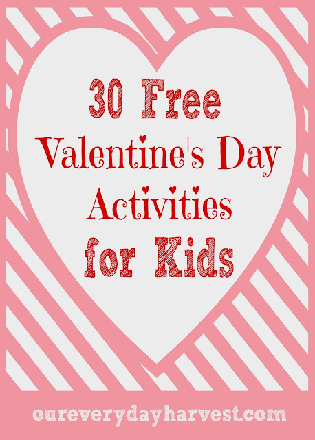 30 free valentine 39 s day activities for kids our everyday harvest. Black Bedroom Furniture Sets. Home Design Ideas