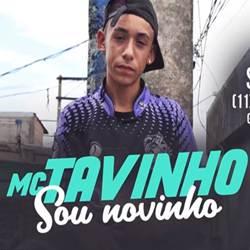 Baixar Sou Novinho - MC Tavinho Mp3
