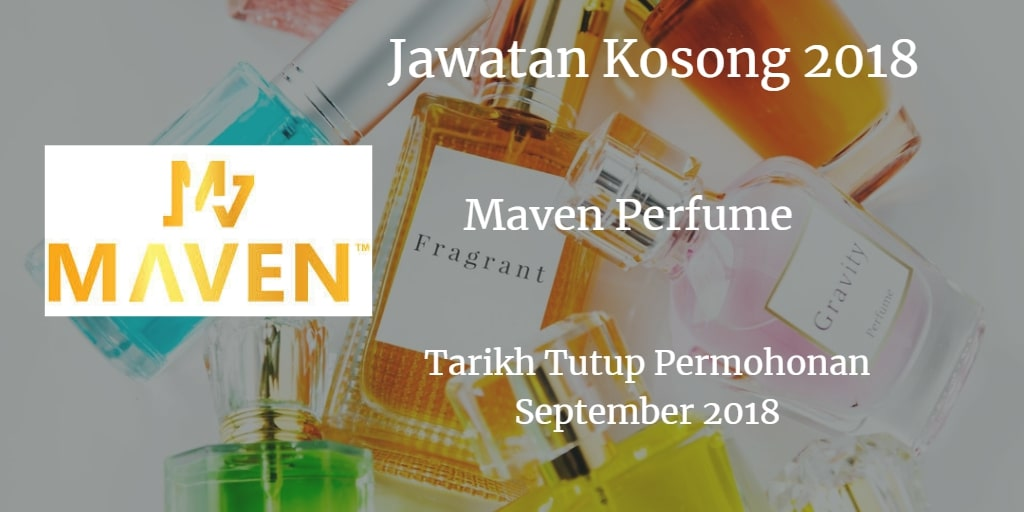 Jawatan Kosong Maven Perfume September 2018