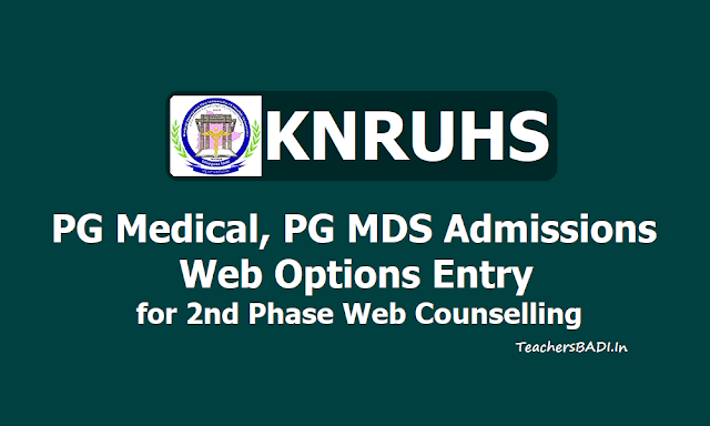 KNRUHS PG Medical/ PG MDS Admissions Web Options Entry for 2nd Phase Web Counselling