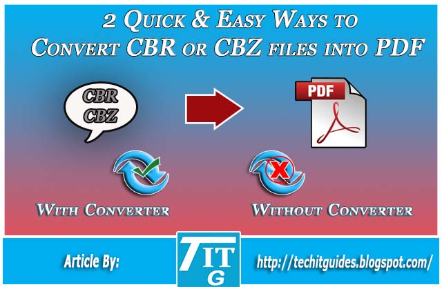 Convert CBR or CBZ files into PDF in 2 ways