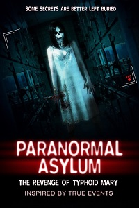 Watch Paranormal Asylum: The Revenge of Typhoid Mary Online Free in HD