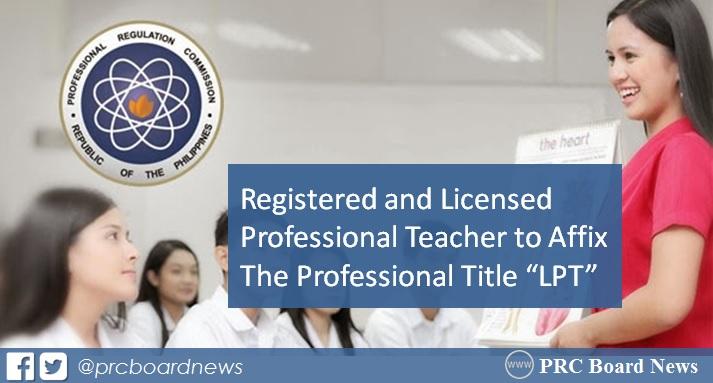 "RESOLUTION: Professional Title ""LPT"" for licensed Teacher (LET passer)"