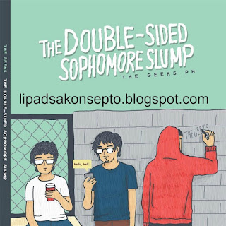 The Geeks PH The Double-Sided Sophomore Slump 2017