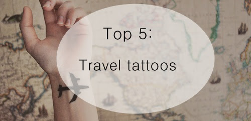 Leaving Routine: Top 5: Travel Tattoos