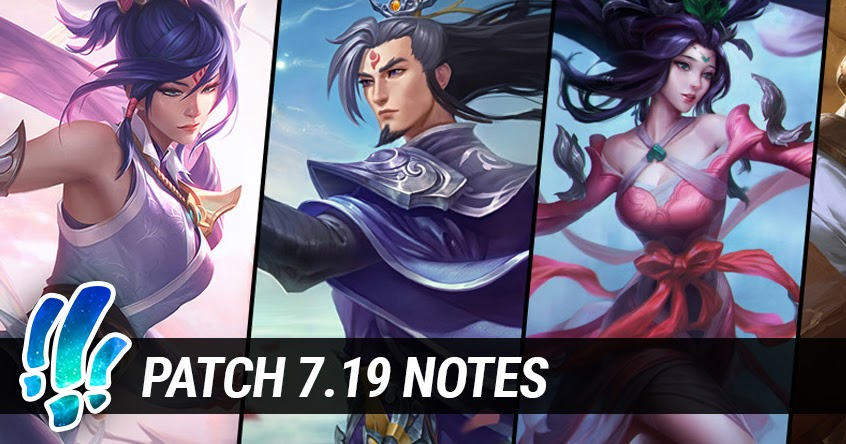 Surrender at 20: Patch 7.19 Notes