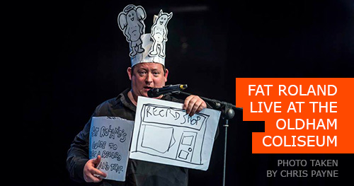 FAT ROLAND LIVE AT THE OLDHAM COLISEUM
