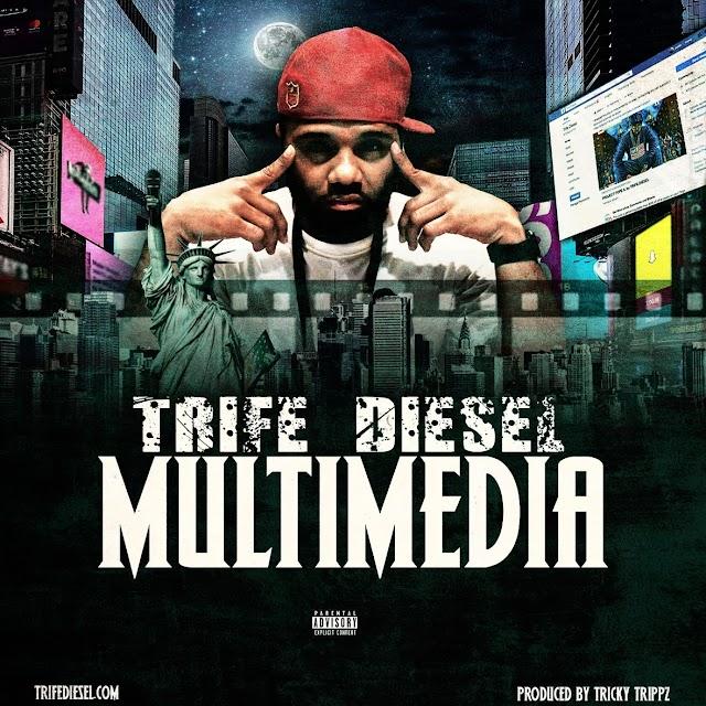 "Trife Diesel ""Multimedia"" (((AUDIO)))"
