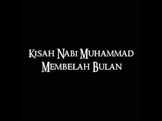 Kisah Nabi Muhammad SAW membelah bulan