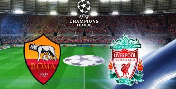 Prediksi AS Roma vs Liverpool - Semifinal Liga Champions 3 Mei 2018