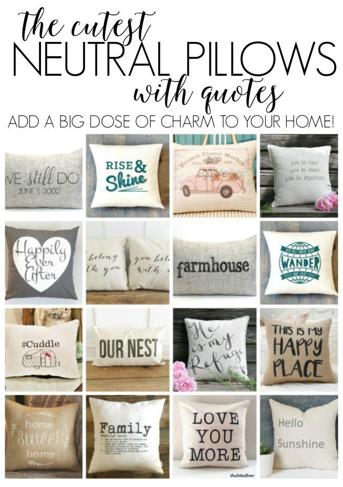 the best neutral pillows with quotes