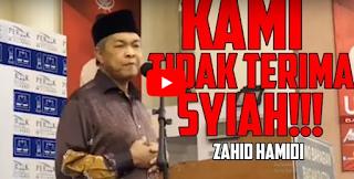 Kami Tidak Terima Syiah - Zahid Hamidi [Video]