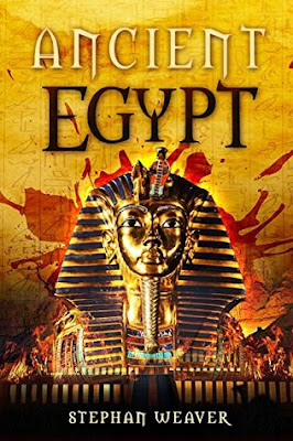 Review: Ancient Egypt: From Beginning To End by Stephan Weaver