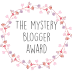 The Mystery Blogger Award Tag